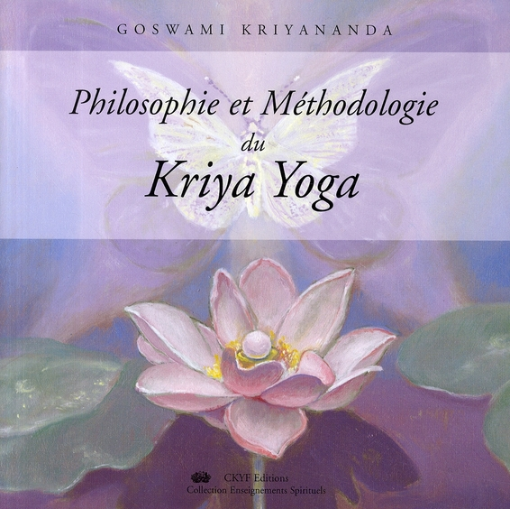 Philosophie et méthodologie du Kriya Yoga