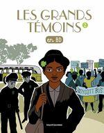 Vente Livre Numérique : Les Grands Temoins en BD , Tome 02  - Jade Malaussène - Bénédicte Jeancourt-Galignani - GWENAELLE BOULET - Marie Dumi