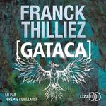 Vente AudioBook : Gataca  - Franck Thilliez