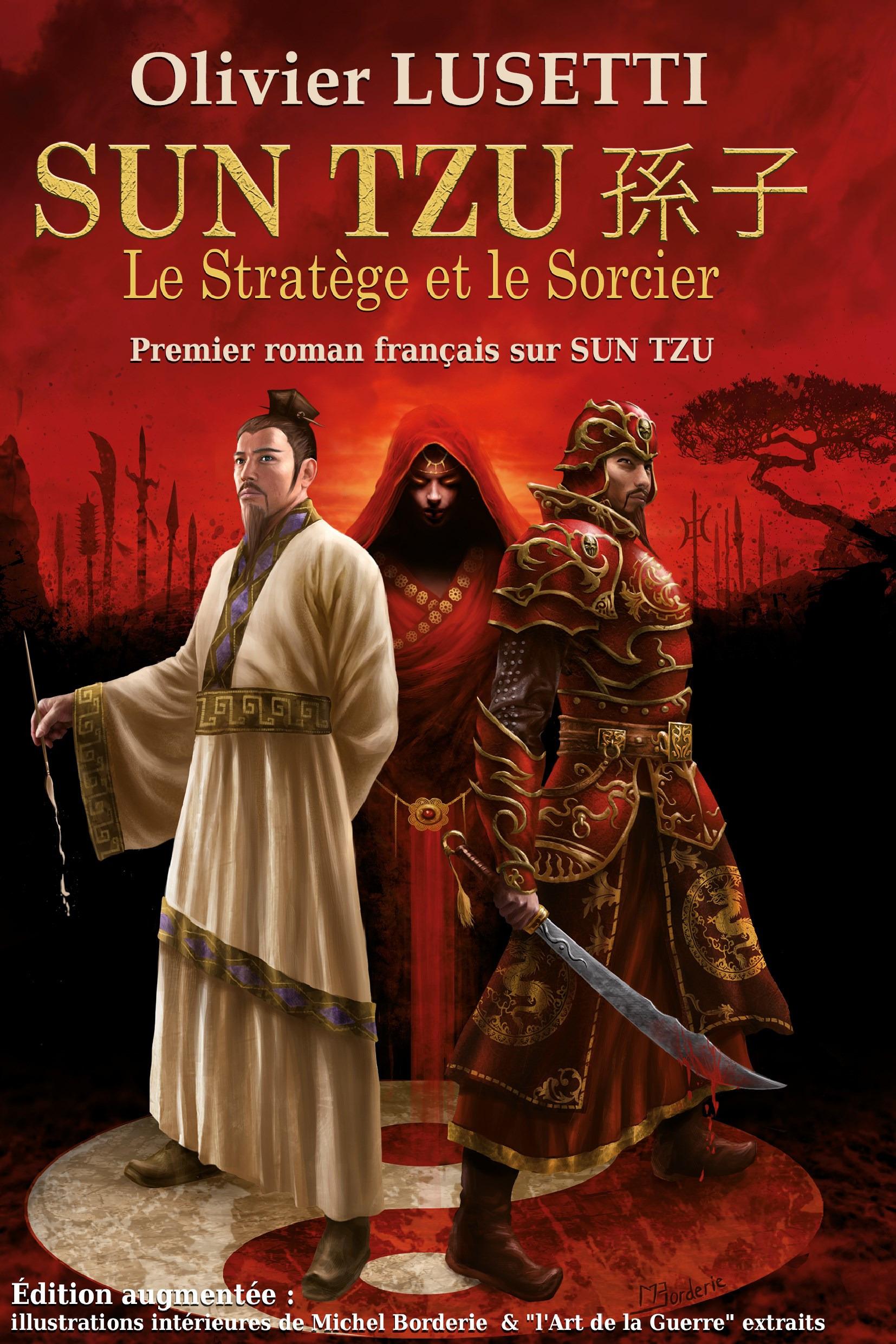 Sun Tzu ; le stratège et le sorcier