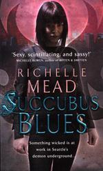 Vente Livre Numérique : Succubus Blues  - Richelle Mead