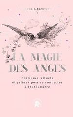 Vente EBooks : La magie des anges  - Alana Fairchild