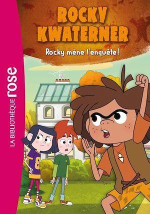 Vente EBooks : Rocky Kwaterner T.2 ; Rocky mène l'enquête !  - Monello productions