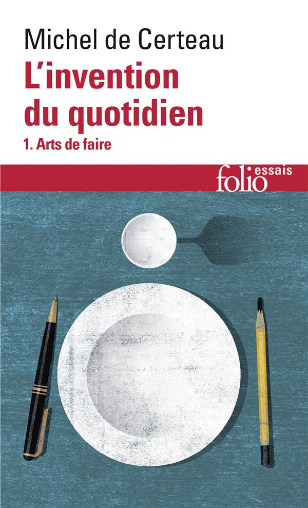 L'invention du quotidien, i