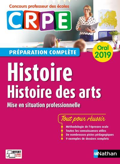 Histoire, histoire des arts ; oral ; préparation complète (édition 2019)