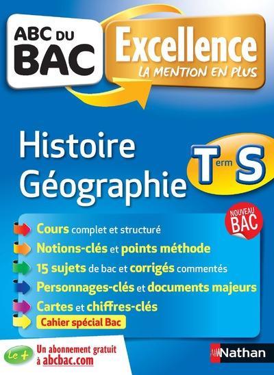 ABC DU BAC EXCELLENCE T.55 ; histoire-géographie ; terminale S