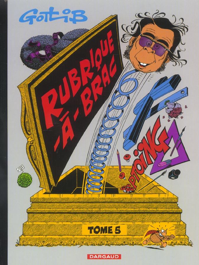 GOTLIB - RUBRIQUE-A-BRAC - TOME 5 - RUBRIQUE-A-BRAC - TOME 5