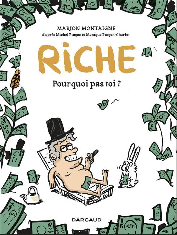Riche, Pourquoi Pas Toi ?