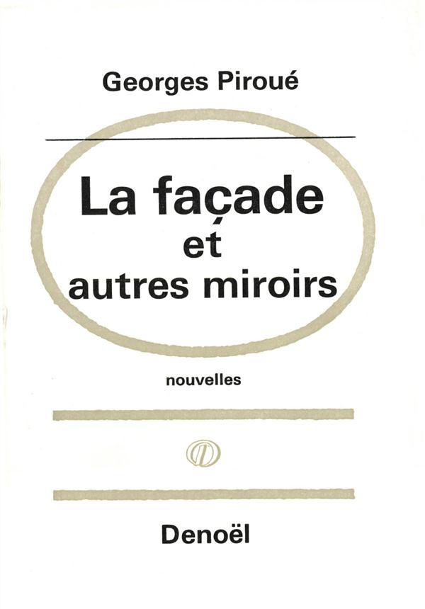 La facade et autres miroirs