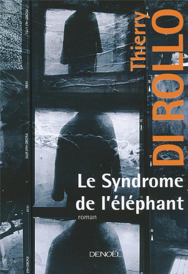 Le syndrome de l'éléphant