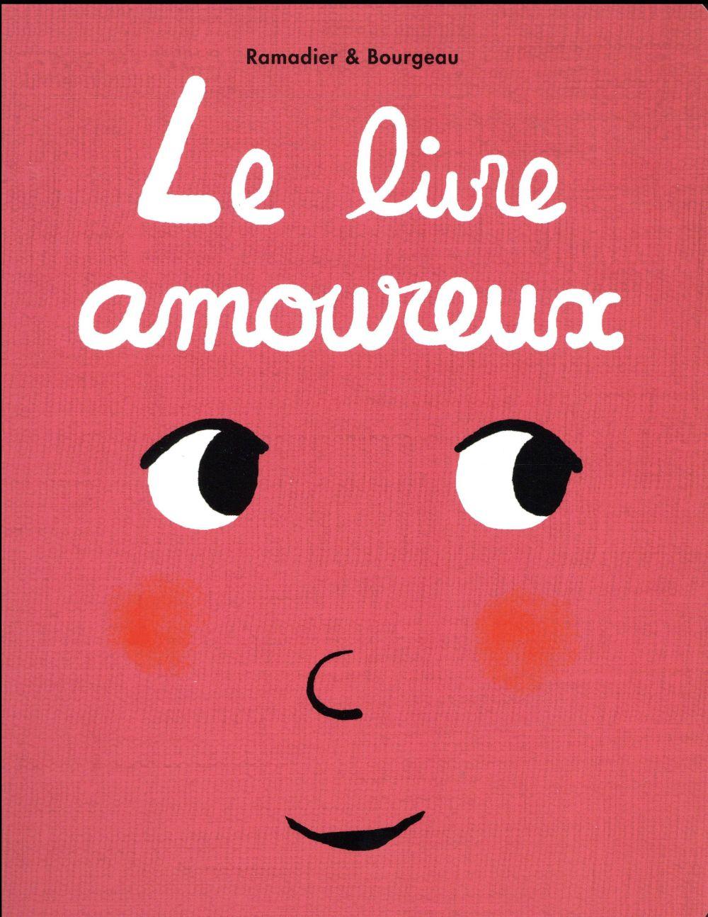 LE LIVRE  AMOUREUX Ramadier Cédric