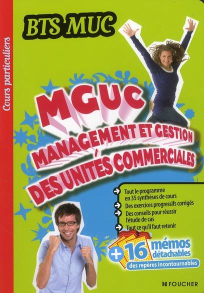 Cours particuliers ; management et gestion des unités commerciales ; BTS MUC