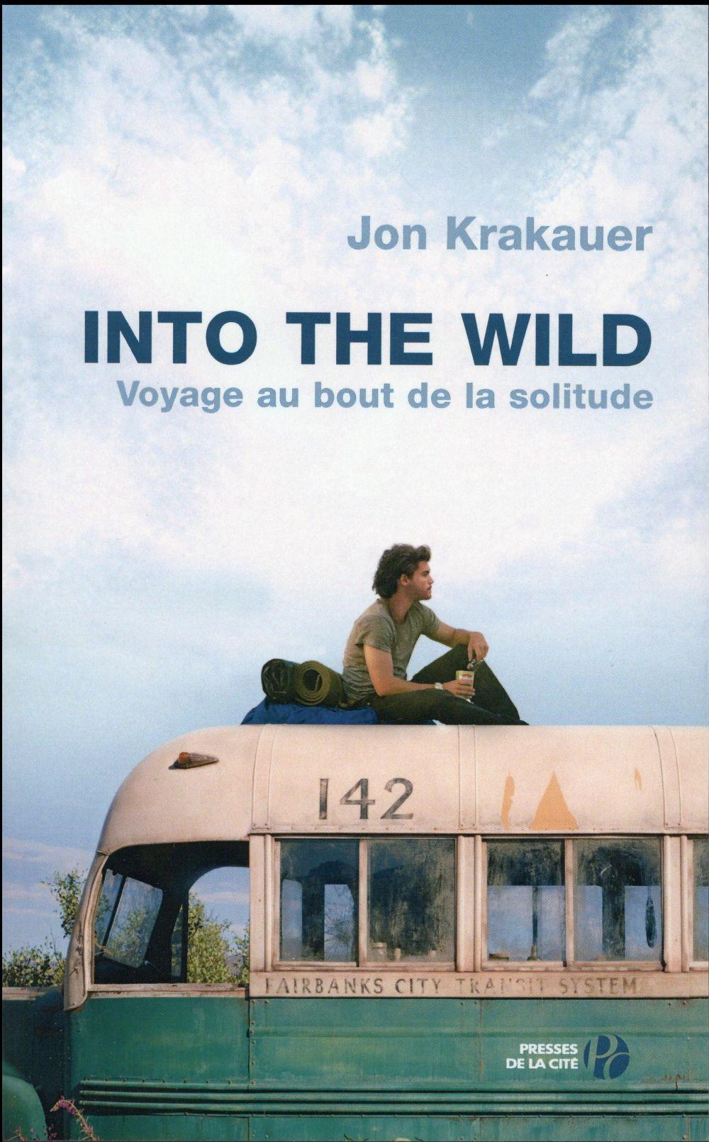 Into the wild ; voyage au bout de la solitude