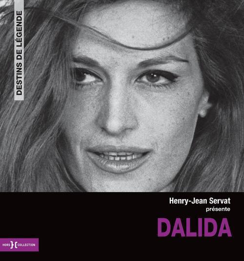 Dalida ; un destin de légende