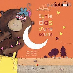 Sur le dos d'une souris ; les contes de la petite souris (édition 2019)
