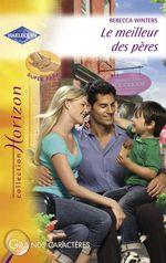 Vente Livre Numérique : Le meilleur des pères (Harlequin Horizon)  - Rebecca Winters