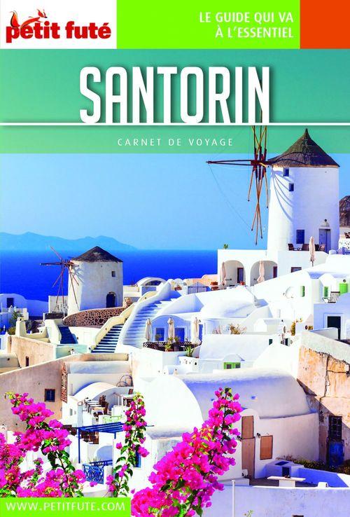 GUIDE PETIT FUTE ; CARNETS DE VOYAGE ; Santorin