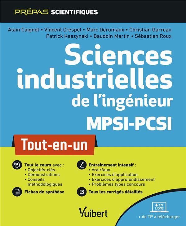 Sciences industrielles de l'ingénieur ; MPSI-PCSI ; tout-en-un