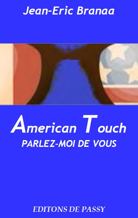 American touch ; parlez-moi de vous