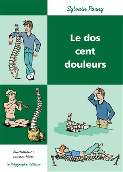 Le Dos cent douleurs  - Parny/Hivet  - Laurent Hivet  - Sylvain Parny
