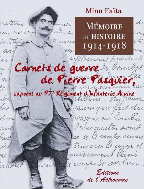 Carnets de guerre de Pierre Pasquier (1914-1918)