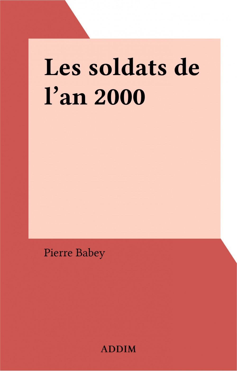 Les soldats de l'an 2000