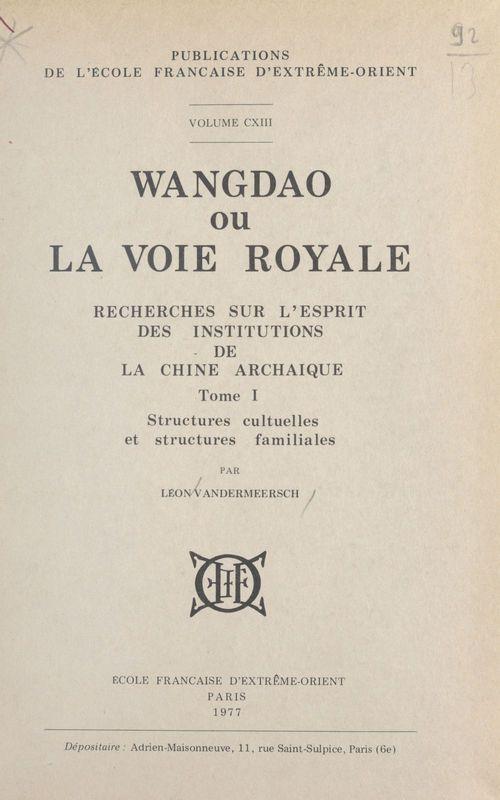 Wangdao ou La voie royale (1)