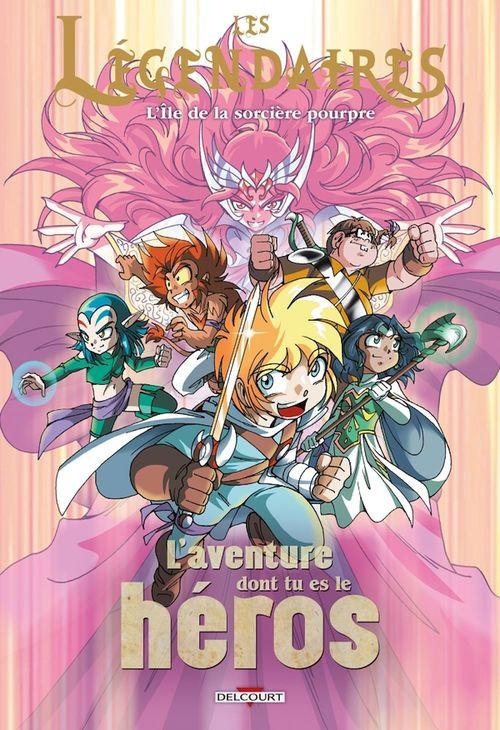 Les Légendaires - l'aventure dont tu es le héros T.2 ; l'île de la sorcière pourpre