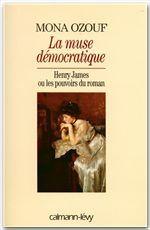 La Muse démocratique  - Mona Ozouf