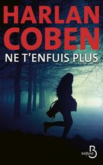 Vente Livre Numérique : Ne t'enfuis plus  - Harlan Coben