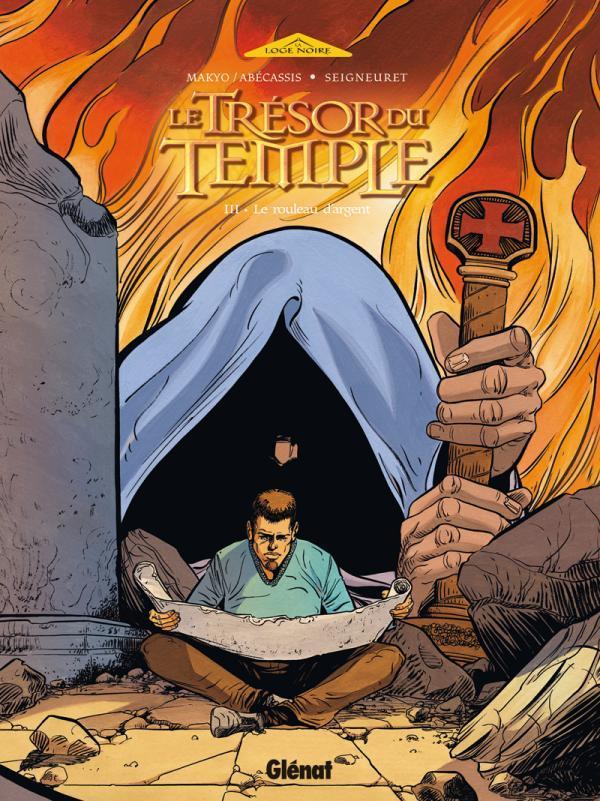 le trésor du temple t.3 ; le rouleau d'argent