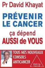 Vente EBooks : Prévenir le cancer ; ça dépend aussi de vous  - David Khayat