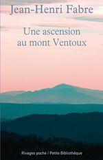Vente Livre Numérique : Une ascension au mont Ventoux  - Jean-Henri Fabre
