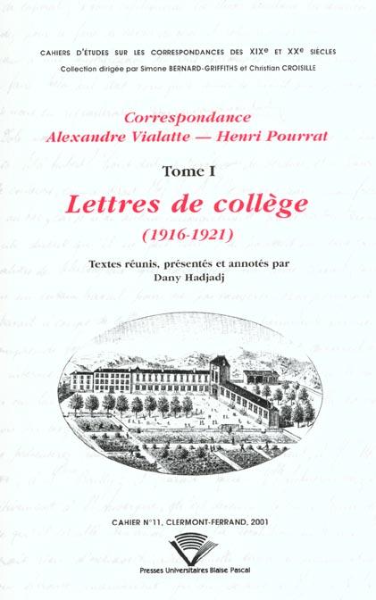Correspondance alexandre vialatte - henri pourrat, 1916-1959. tome i : lettres de college, 1916-1921