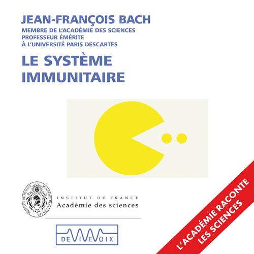 Vente AudioBook : Le système immunitaire  - Jean-François Bach