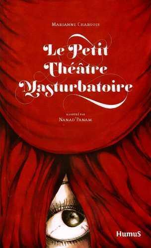 Petit theatre masturbatoire