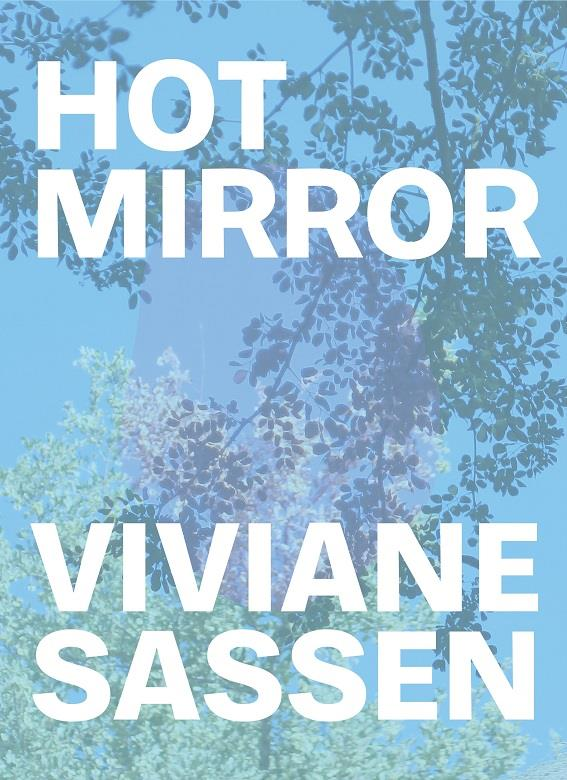 Viviane sassen hot mirror