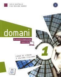 Domani 1 (Libro + DVD Multimediale)