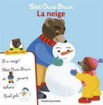 Petit Ours Brun, Lis avec moi - La neige  - Nathalie Savey