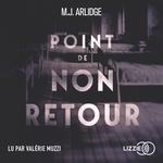 Vente AudioBook : Point de non-retour  - M. J. Arlidge