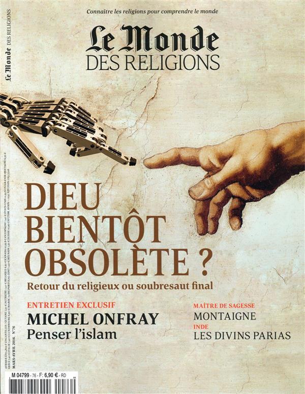 Le monde des religions ; mars-avril ; l'avenir de dieu