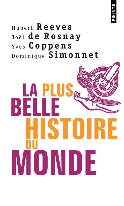 La Plus Belle Histoire Du Monde. Les Secrets De Nos Origines