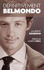 Vente Livre Numérique : Définitivement Belmondo  - Laurent Bourdon