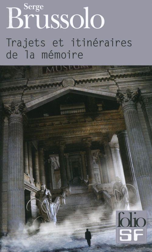 trajets et itinéraires de la mémoire =