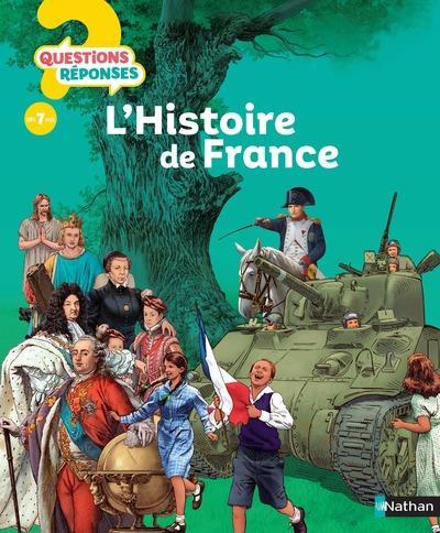 QUESTIONS REPONSES 7+ t.40 ; l'histoire de France