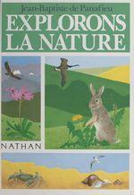 Vente Livre Numérique : Explorons la nature  - Jean-Baptiste De Panafieu