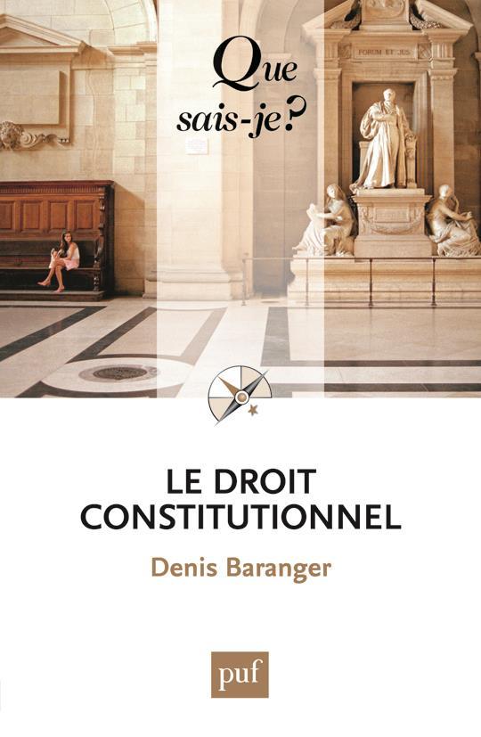 LE DROIT CONSTITUTIONNEL (6E EDITION)