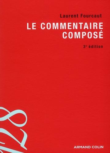 Le Commentaire Compose (3e Edition)