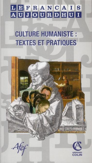 Revue le francais d'aujourd'hui n.167 ; culture humaniste : textes et pratiques
