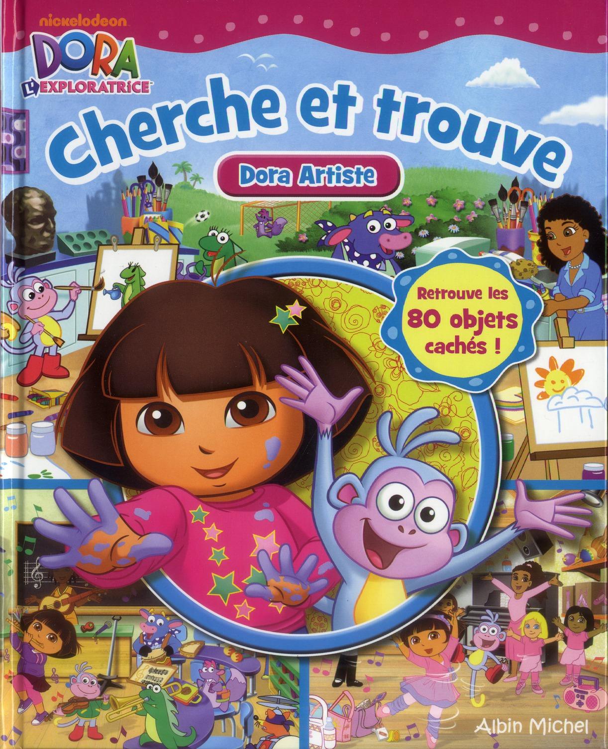 Cherche Et Trouve ; Dora Artiste